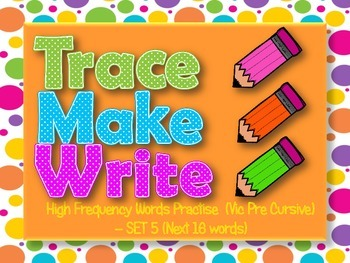 High Frequency Words / Sight Words, Trace Make Write Set #5, Vic Pre Cursive