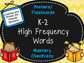 High Frequency Words for Kindergarten-Second Grade with Mastery Checklists