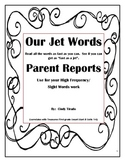High Frequency Words/Sight Words  Parent Reports