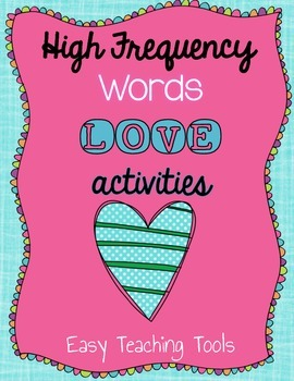 High Frequency/Sight Word Activities: 20 Valentine's Activities