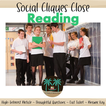Close Reading for Middle & High School: High Interest Text about Social Cliques