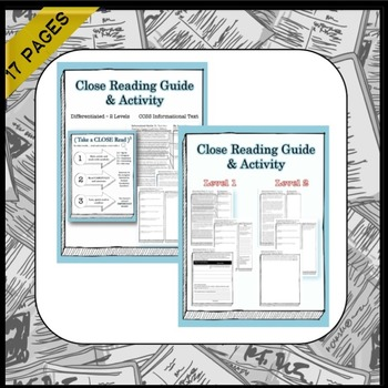 Engaging Informational Text CLOSE Read #1-Differentiated Versions, No Prep
