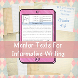 Informational Writing with Mentor Texts PDF & Digital for