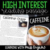 High Interest Non-Fiction Close Reading Passage: Caffeine Craze