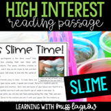 High Interest Non-Fiction Close Reading Passage: It's Slime Time