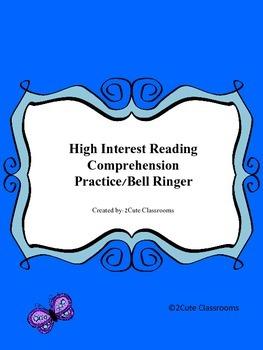 High Interest Reading Comprehension Practice/Bell Ringer