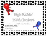 High Kickin' Math Centers