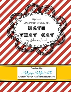 HATE THAT CAT by S. Creech Higher Level Poetry Comprehensi