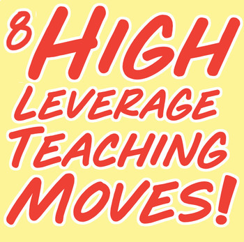 Free High Leverage Teaching Moves Posters + Cheat Sheet!