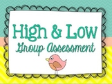 High Low Group Assessment