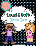 Loud/Soft Sorting {Worksheet/Center for Practice or Assessment}