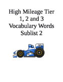 High Mileage Tier1, 2 and 3 Vocabulary Words Sublist 2