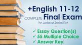 High Quality & COMPLETE English 11-12 Semester Exam for Junior / Senior ELA