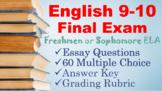 COMPLETE English 9 - 10 Semester FINAL EXAM & ESSAY Sophomore / Freshman Test