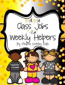 High Rise Class Jobs - Weekly Helpers - Yellow/Gray/White/Black
