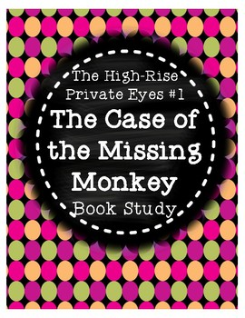 High-Rise Private Eyes #1 Case of the Missing Monkey