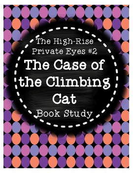 High-Rise Private Eyes #2 Case of the Climbing Cat