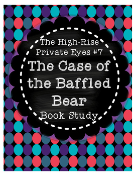 High-Rise Private Eyes #7 Case of the Baffled Bear