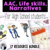 High School AAC Core Words Life Skills and Narrative Bundle