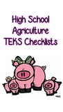 High School Agriculture TEKS Checklists