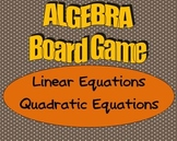 High School Algebra Board Game - Linear and Quadratic Equations