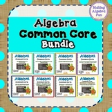 High School Algebra Common Core Standards Practice BUNDLE PACK