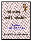 High School Algebra - Statistics and Probability Standards Student Data Folder
