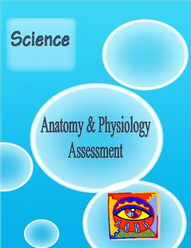 High School Anatomy & Physiology Assessment (AP)
