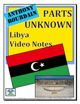High School: Anthony Bourdain:Parts Unknown-Libya Video Guide & FREE MAP LESSON