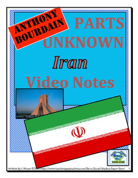 High School: Anthony Bourdain:Parts Unknown - Iran Video Guide & FREE MAP LESSON