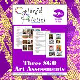 High School Art Assessment - Three SGO Art Assessments