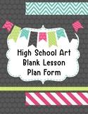 High School Art Blank Lesson Plan Form