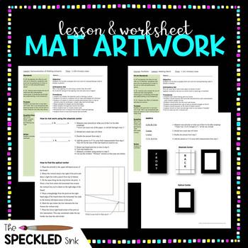 High School Art Lesson Plan. Matting Artwork. Lesson and Worksheets.