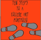 High School Art: Ten Steps to a College Art Portfolio