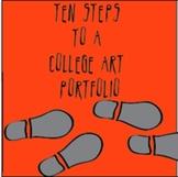 High School Art: Ten Steps to a College Art Portfolio