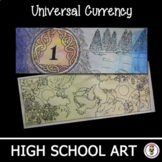 High School Art Lesson Plan Unit. Design Universal Currency. Graphic Art