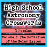 High School Astronomy Crosswords Vol. 3: Formation of Solar System (3 puzzles)
