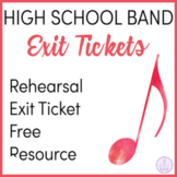 High School Band Exit Tickets/Slips Sample Freebie