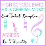 High School Band & K-8 General Music Exit Tickets/Slips Sa