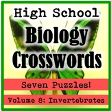 High School Biology Crossword Puzzles Volume 8: Invertebrates