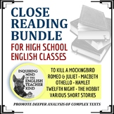 High School Close Reading Bundle (Romeo & Juliet, To Kill a Mockingbird & More)