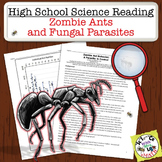 High School Science Reading: Zombie Ants and Fungal Parasi