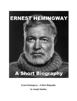 Ernest Hemingway - a short biography