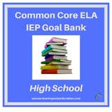 High School Common Core English Language Arts IEP Goal Bank