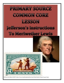 High School - Common Core- Jefferson's Instructions to Meriwether Lewis