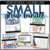 High School Counseling Small Group Curriculum Bundle