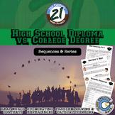 High School Diploma vs. College Degree - 21st Century Math Project