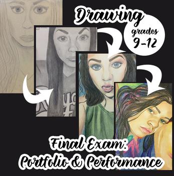 High School Drawing Final Exam: Performance & Portfolio Based