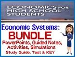 High School Economic Systems BUNDLE