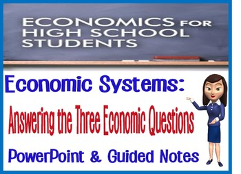High School Economic Systems Engaging PowerPoint with Guided Notes and Quiz